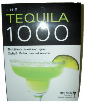 The Tequila 1000 - The Ultimate Collection of Tequila Cocktails,